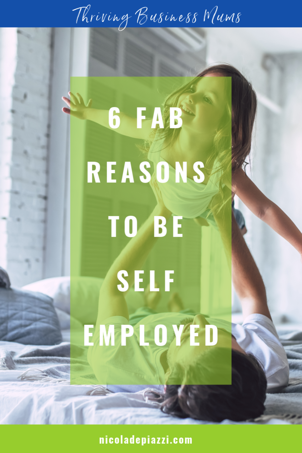 6 FAB REASONS TO BE SELF EMPLOYED