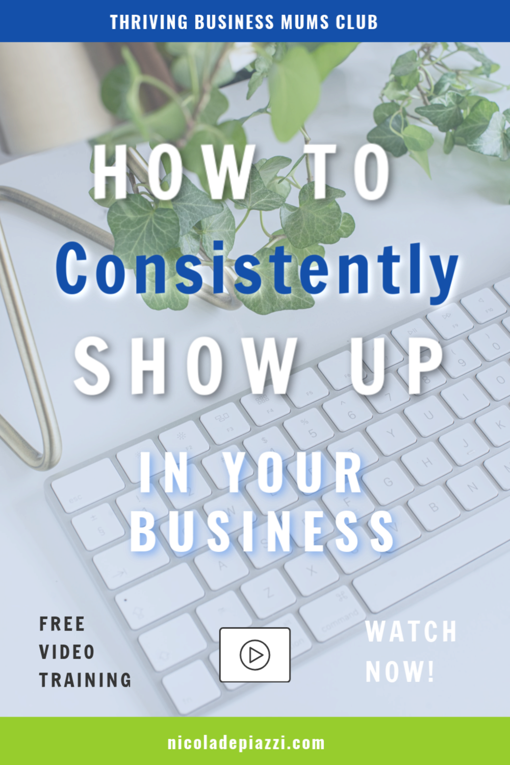 How to show up consistently in your business