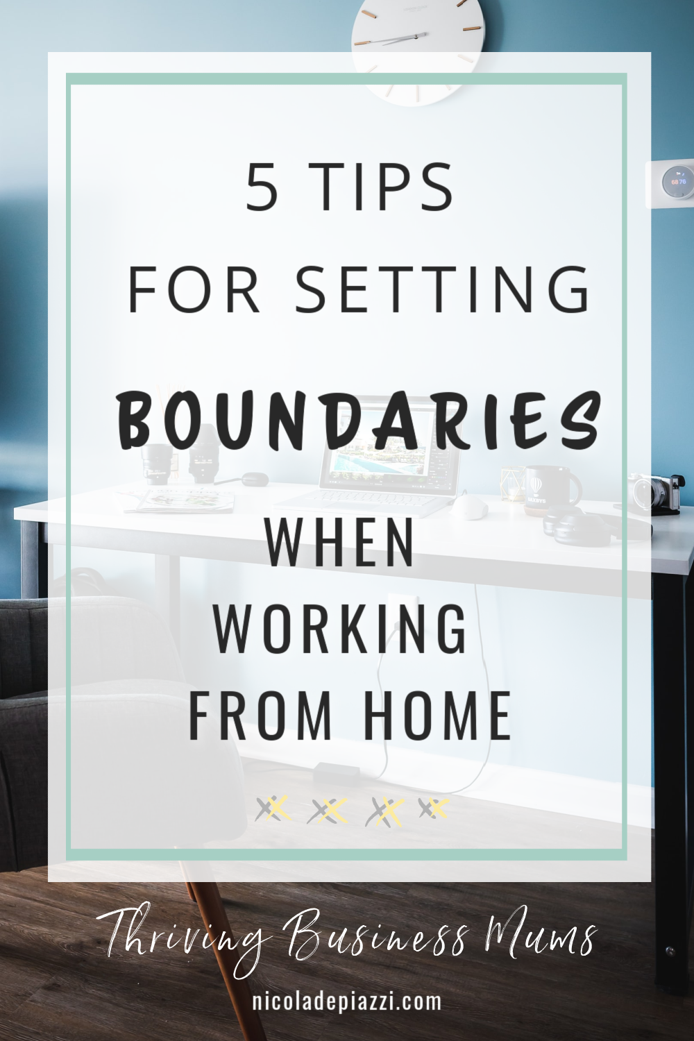 5 TIPS FOR SETTING BOUNDARIES